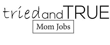 1e4a9bd9cb Tried and True mom jobs was created to provide stay-at-home moms legitimate  job opportunities that pay well and offer the flexibility to raise their ...
