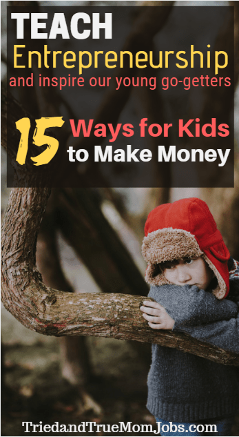 How to Make Money as a Kid - 15 Little-Known Ways in 2019