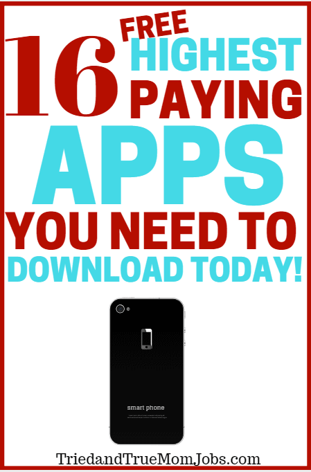 16 of the Best (FREE) Highest Paying Apps that Pay You Money