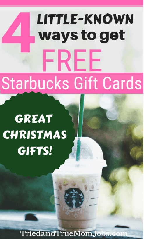 Here are 4 little-known ways to get free Starbucks Gift Cards. These make for great gifts.