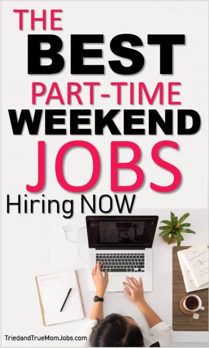Stay At Home Mom Jobs Ideas: 14 Of The Best Part-time Weekend Jobs (Near Me) In 2019