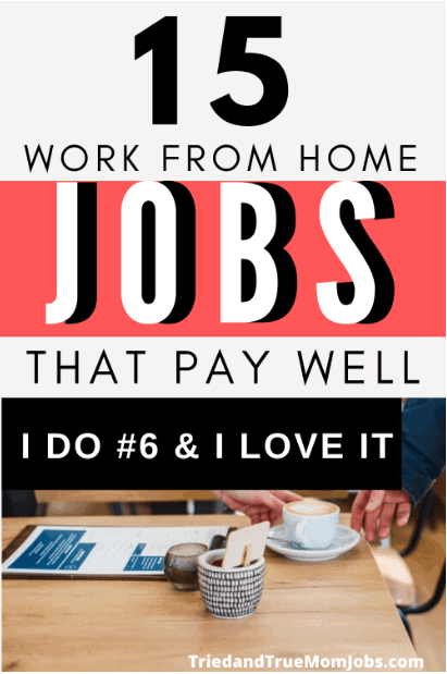15 Real Work from Home Jobs that Pay Well