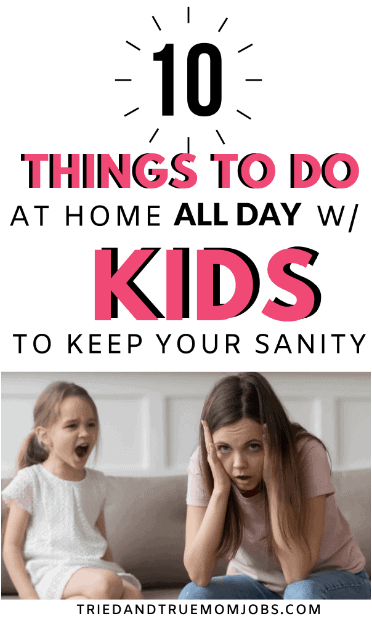 what to do at home all day with your kids